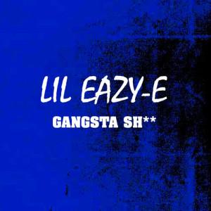 Album Gangsta Sh** from Eazy-E