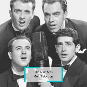 Album The Four Aces - Gold Selection from The Four Aces