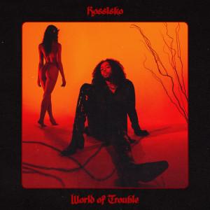 Album World of Trouble from Kossisko