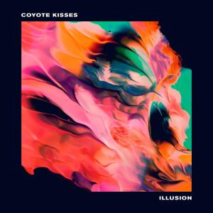 Album Illusion from Coyote Kisses