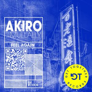 Album Feel Again (feat. Mullally) from Akiro
