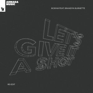 Album Let's Give It A Shot (Re-Edit) from Boehm