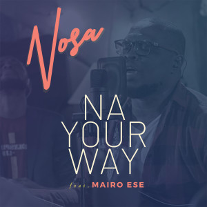 Album Na Your Way (feat. Mairo Ese) [Remastered] from Mairo Ese