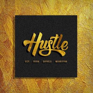 Hustle dari Saykoji
