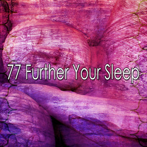 Album 77 Further Your Sleep from Sounds of Nature Relaxation