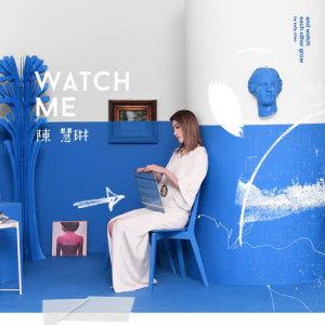 陳慧琳的專輯Watch Me