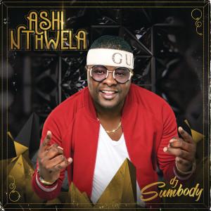 Album Ashi Nthwela from DJ Sumbody