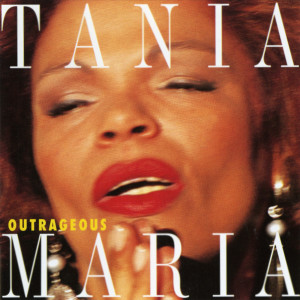 Album Outrageous from Tania Maria