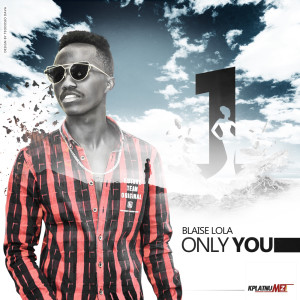 Album Only You from Blaise Lola