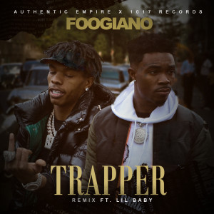 Album TRAPPER (Remix) [feat. Lil Baby] from Foogiano