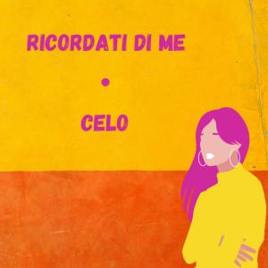 Album Ricordati di me from Celo