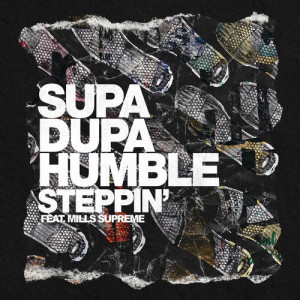 Album Steppin' from Supa Dupa Humble