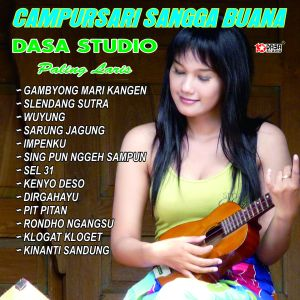 Campursari Sangga Buana Dasa Studio Paling Laris dari Sangga Buana