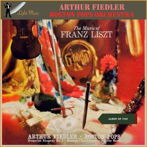 Album Music of Franz Liszt (Album of 1960) from Boston Pops Orchestra