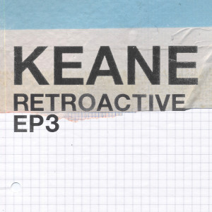 Keane的專輯Retroactive - EP3