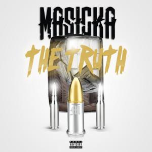 Album The Truth (Explicit) from Masicka