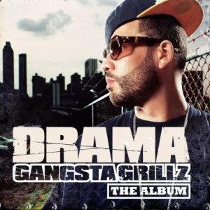 Album Gangsta Grillz The Album from The Drama
