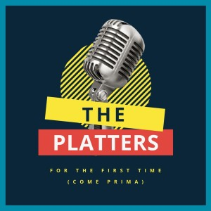 Album For the First Time (Come Prima) from The Platters