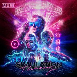 Simulation Theory (Super Deluxe) dari Muse