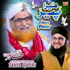 Album Mera Peer from Al Haaj Hafiz Muhammad Tahir Qadri