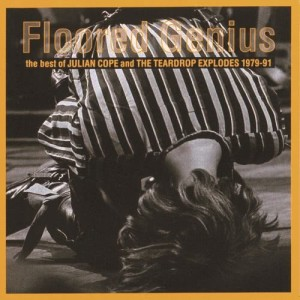 Album Floored Genius: The Best Of Julian Cope And The Teardrop Explodes 1979-91 from Julian Cope