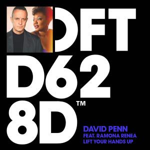 Album Lift Your Hands Up (feat. Ramona Renea) from David Penn