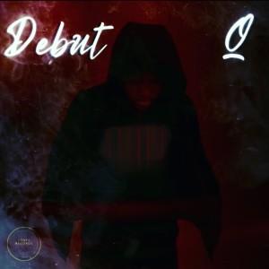 Album Debut (Explicit) from Q