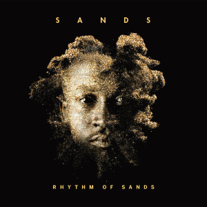 Album Rhythm Of Sands from Sands