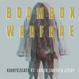 Album Boombox Warfare (feat. Jaden Smith) from Xiuhtezcatl