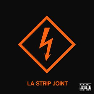 LA Strip Joint (Explicit)