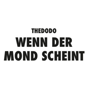 Album Wenn Der Mond Scheint from TheDoDo