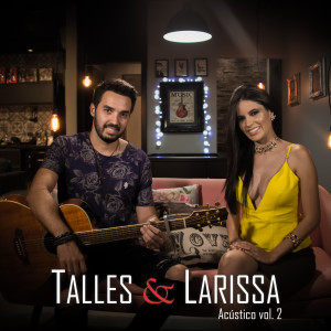Album Acústico, Vol. 2 from Talles & Larissa