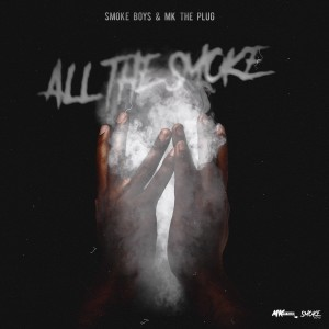 Album All The Smoke (Explicit) from Smoke Boys