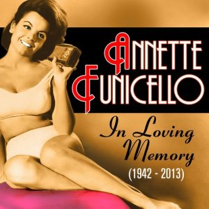 Album In Loving Memory (1942-2013) from Annette Funicello