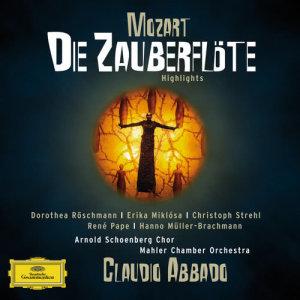 Mahler Chamber Orchestra的專輯Mozart: Die Zauberflöte - Highlights