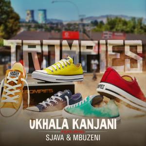 Listen to uKhala Kanjani song with lyrics from Trompies