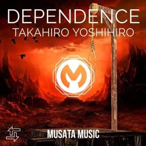 Album Dependence from Takahiro Yoshihira