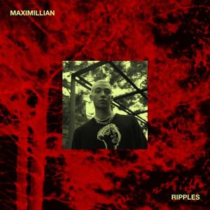 Album Ripples from Maximillian