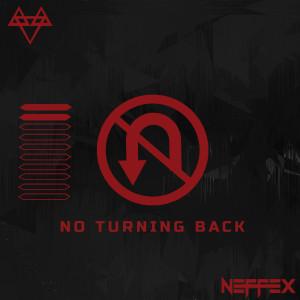 No Turning Back (Explicit) dari NEFFEX