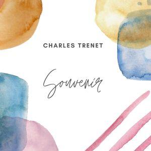 Charles Trenet的專輯Charles trenet - souvenir