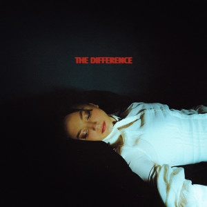 Album The Difference (Explicit) from Daya