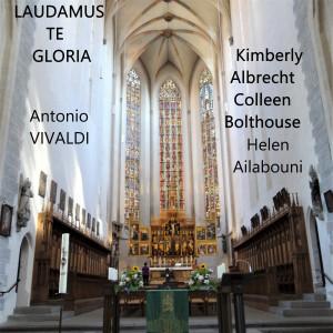 Laudamus Te Gloria