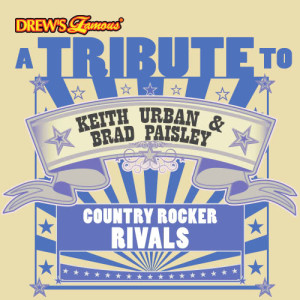 The Hit Crew的專輯A Tribute to Keith Urban & Brad Paisley: Country Rocker Rivals