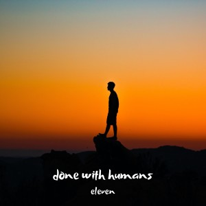 Album done with humans from Eleven