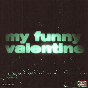 Album My Funny Valentine from Onyx Collective