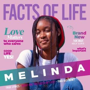 Facts of Life dari Melinda