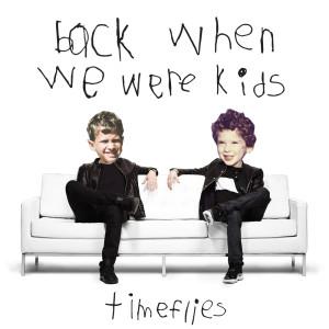 Album Back When We Were Kids from Timeflies