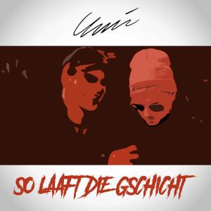 Album So laaft die Gschicht from UNIC