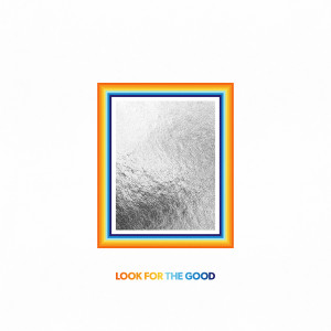 Jason Mraz的專輯Look For The Good (Deluxe Edition)