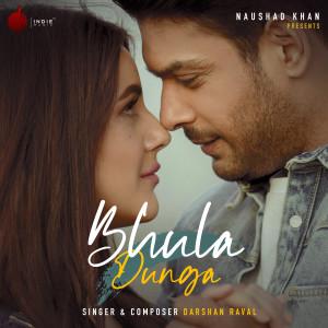 Album Bhula Dunga from Darshan Raval